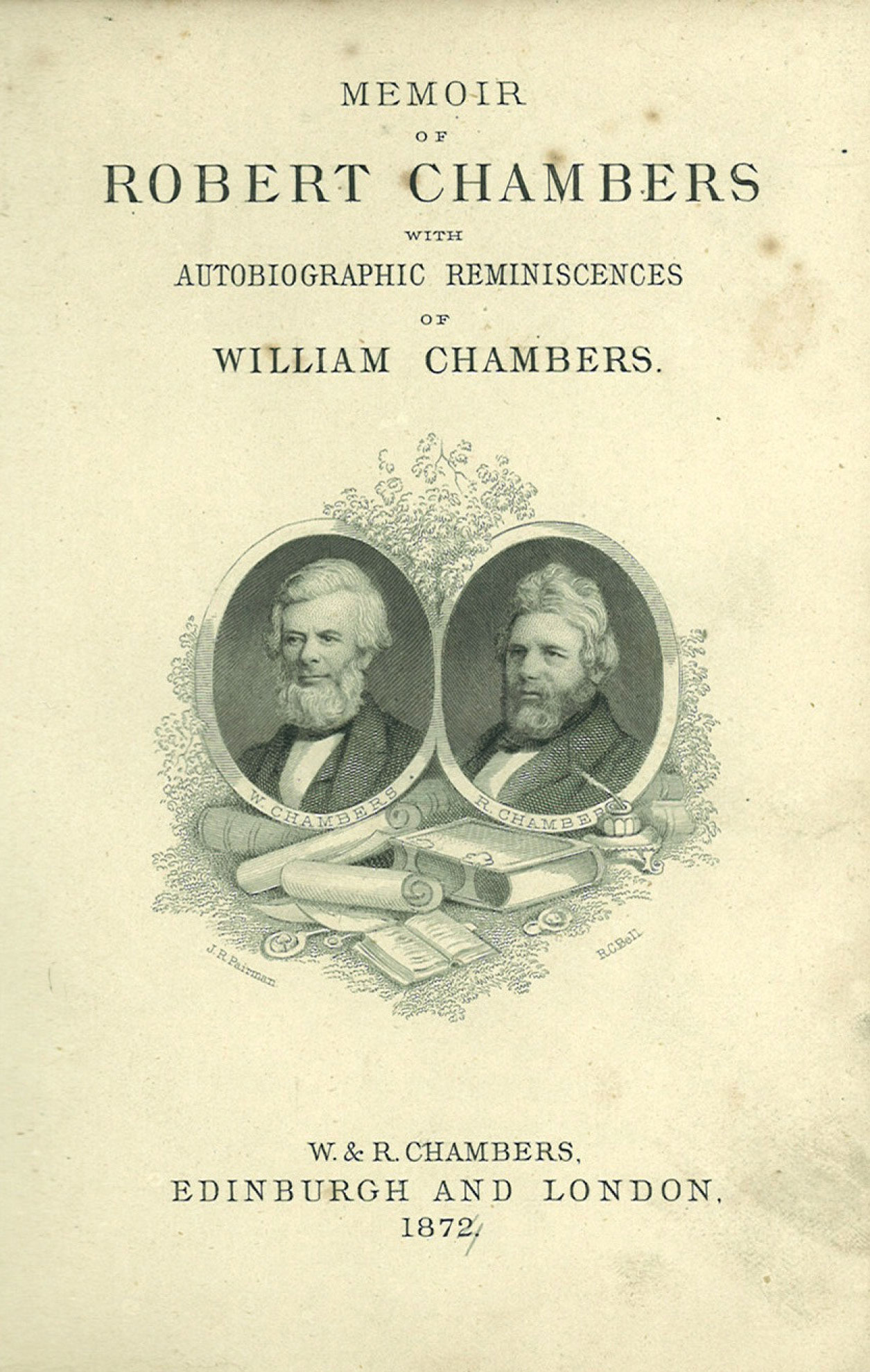 Frontpiece of the Memoir of Robert Chambers showing images of William and Robert Chambers.