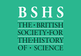 The British Society for the History of Science
